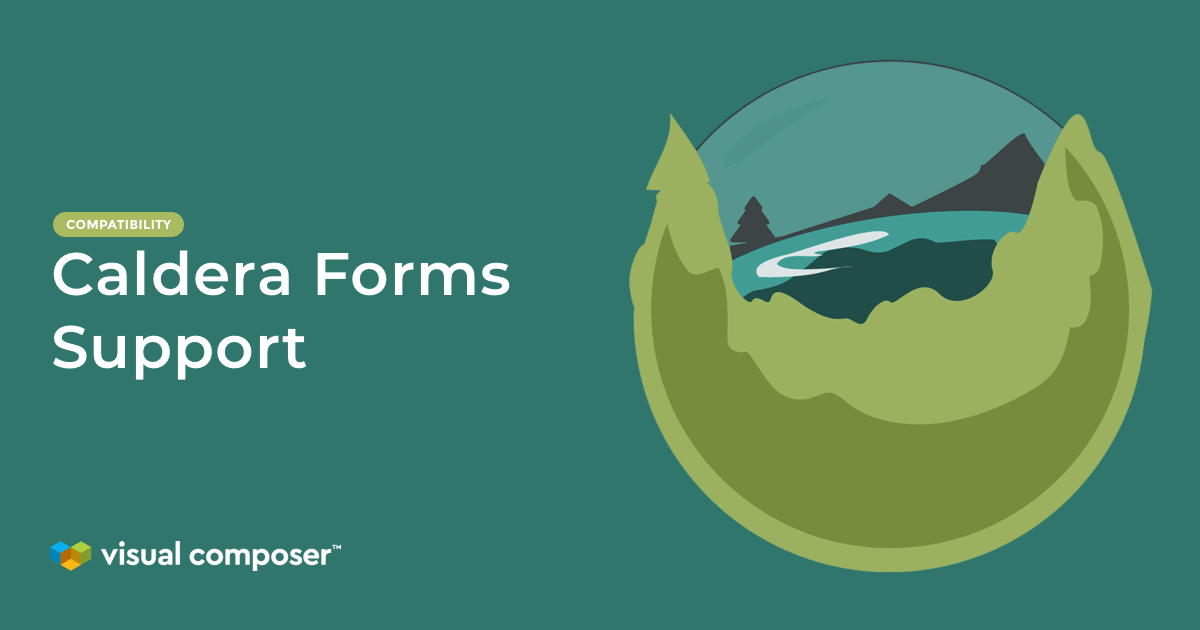 Compatibility between Visual Composer and Caldera Forms WordPress plugin