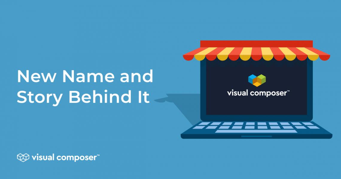 Visual Composer name change story