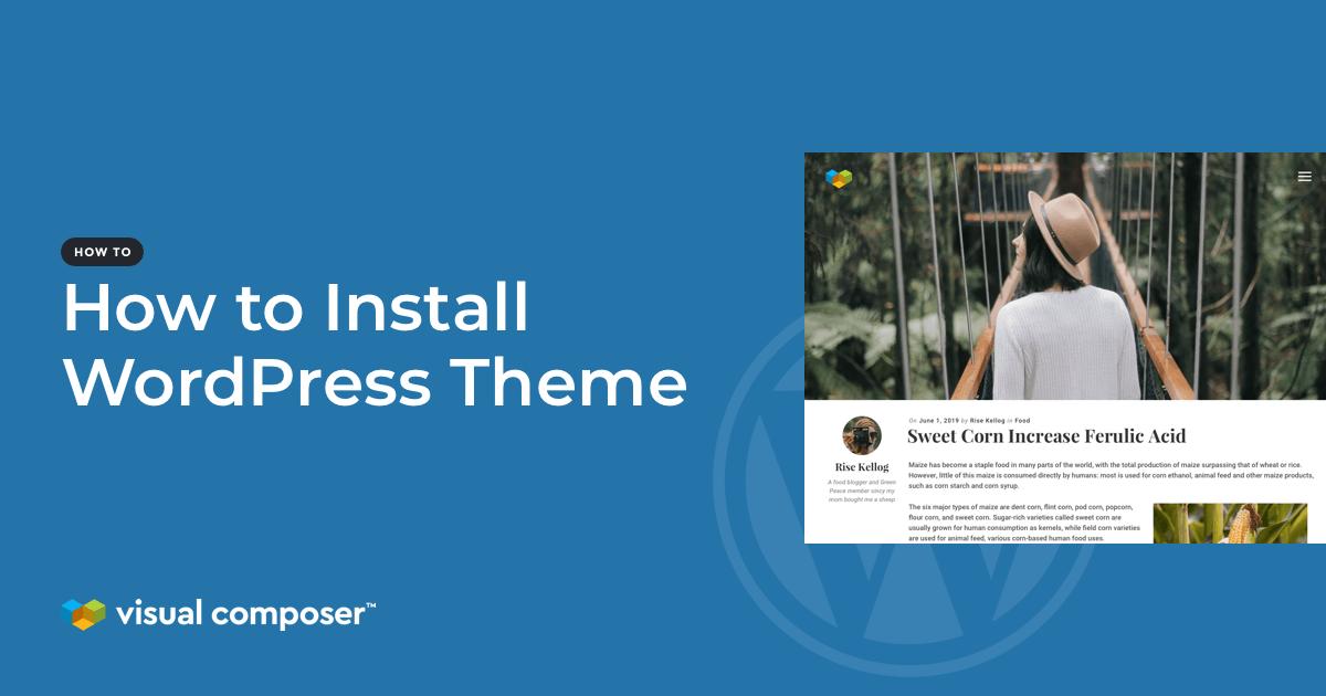 How to Instal WordPress Theme