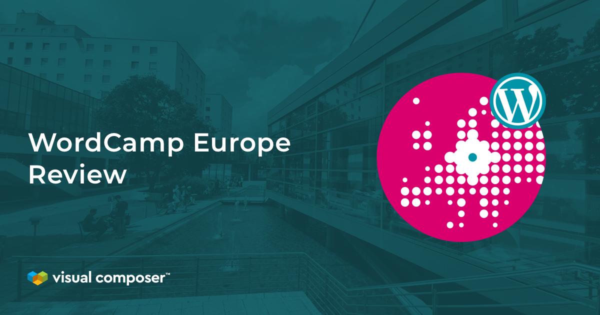 WordCamp Europe 2019 Review in Berlin