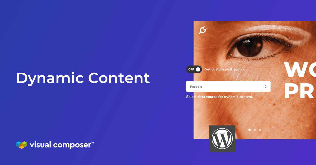Visual Composer dynamic content for WordPress