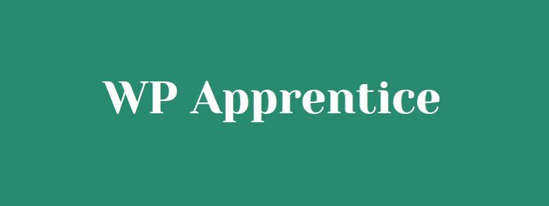 WP Apprentice WordPress Tutorials