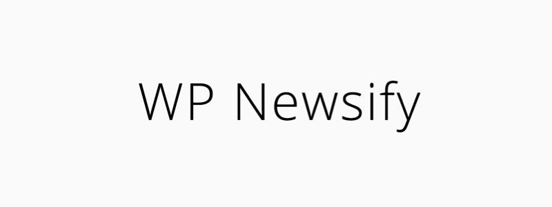 WP Newsify WordPress Tutorials