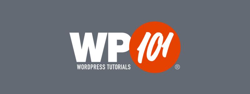 WP101 WordPress Tutorials