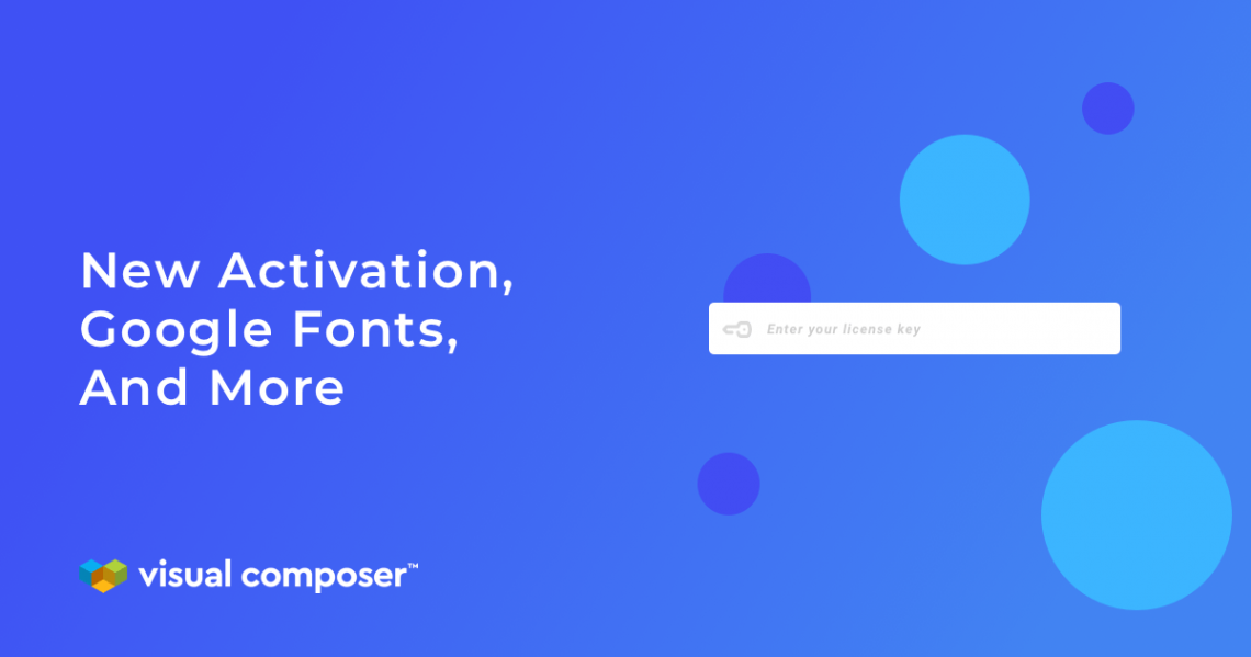 New Activation, Google Fonts Search and more