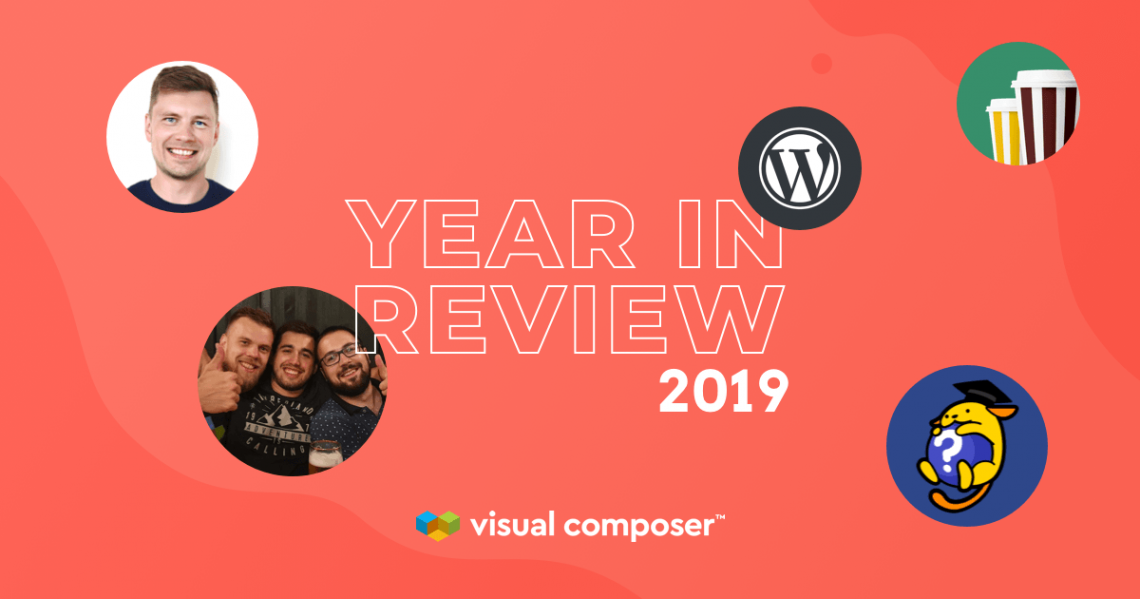 Visual Composer Year in Review 2019