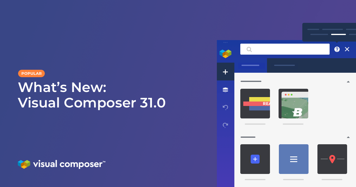 What's new in Visual Composer 31.0: improved UI/UX and help