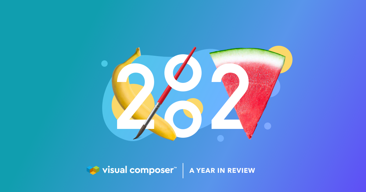 Visual Composer Year In Review 2020