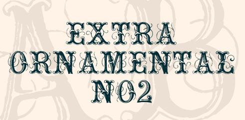 Extra ornamental font
