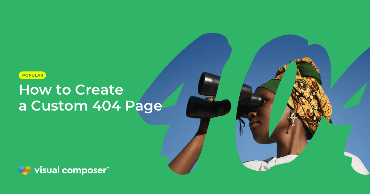 How to create a custom 404 page in WordPress by Visual Composer