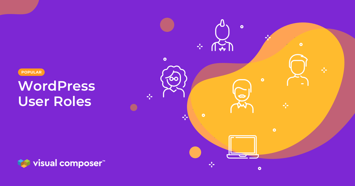The Simple Guide to WordPress User Roles Feature Image