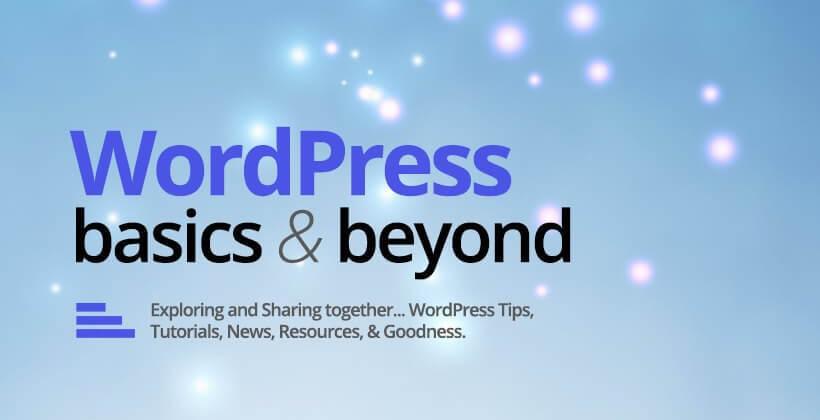 WordPress Basics & Beyond Facebook Group cover image