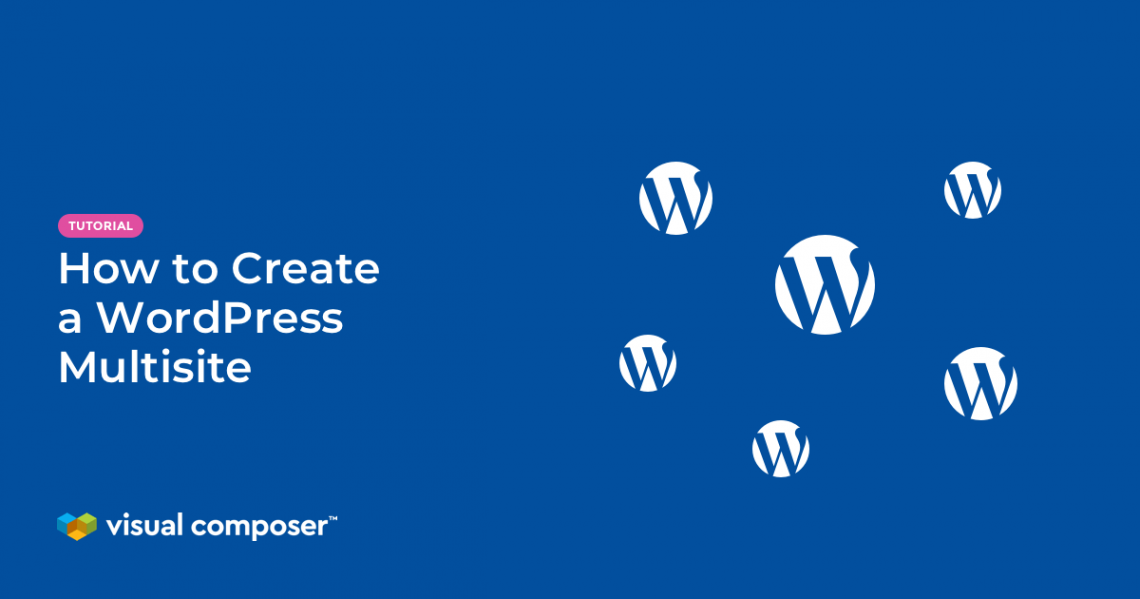 How to create a WordPress Multisite by Visual Composer