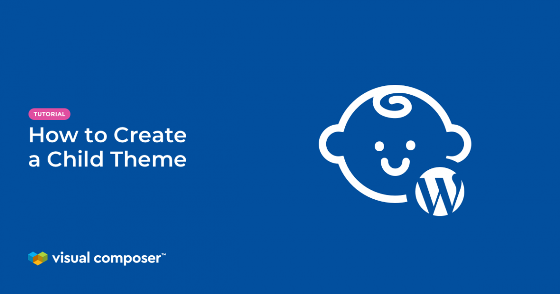 How to create WordPress Child Theme