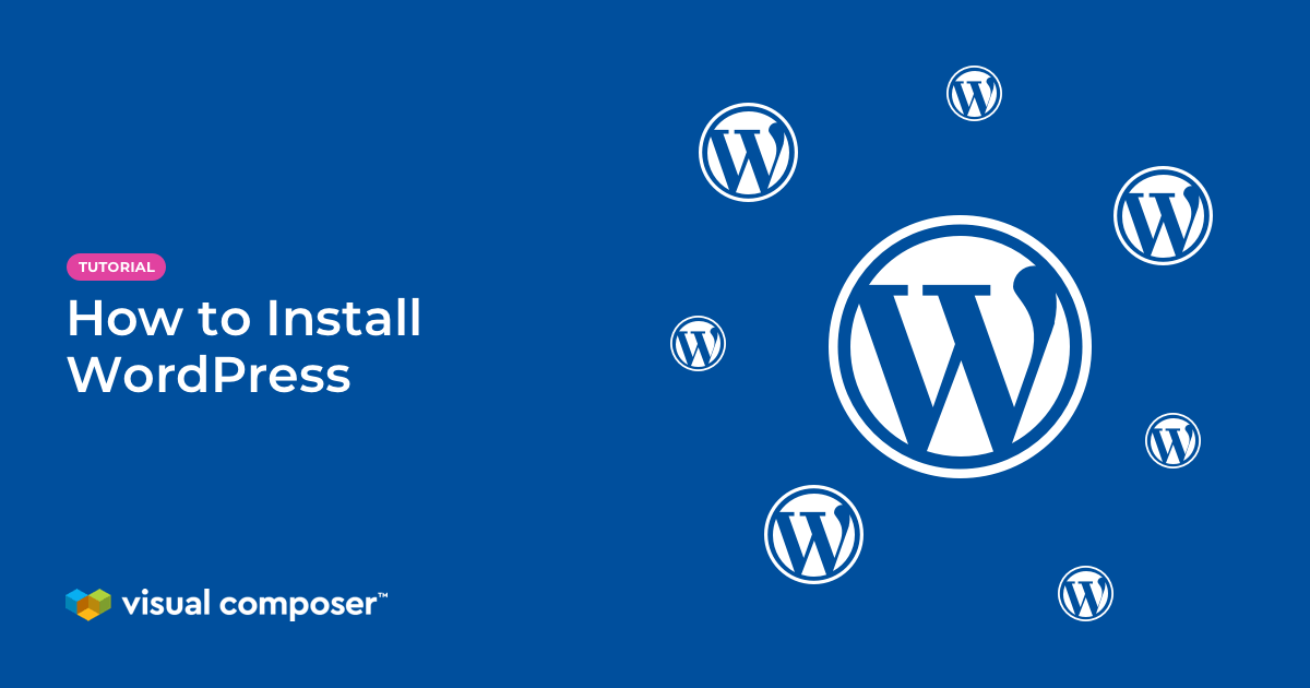 How to install WordPress tutorial by Visual Composer featured image