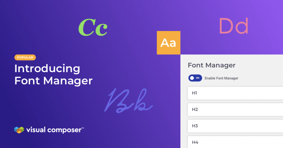 Visual Composer Font Manager Addon for managing and styling website texts globally